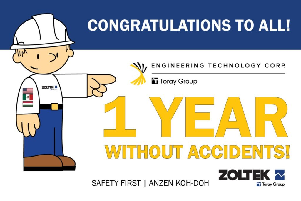 Safety: 1 year without accidents